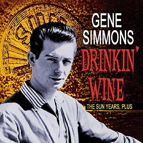 Gene Simmons - Drinkin Wine,the Sun Years/+