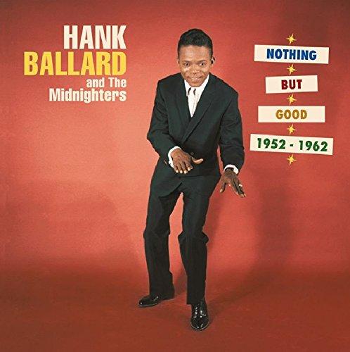 Ballard , Hank - Nothing But Good 1952-1962 (5-CD Box Set)