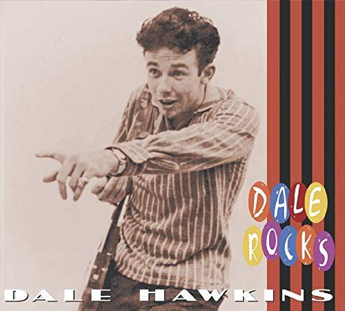 Hawkins , Dale - Dale Rocks