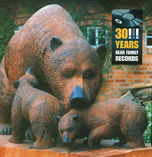 Sampler - 30!!! Years Bear Family Records (3-CD-Box Set)