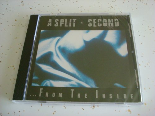 A Split Second - From the inside