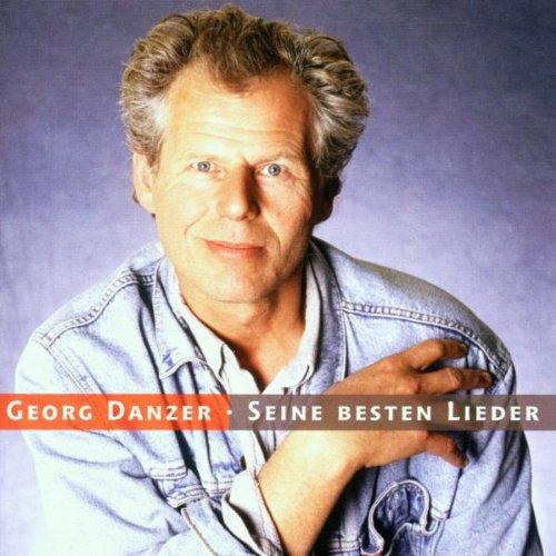 Danzer , Georg - Seine Besten Lieder
