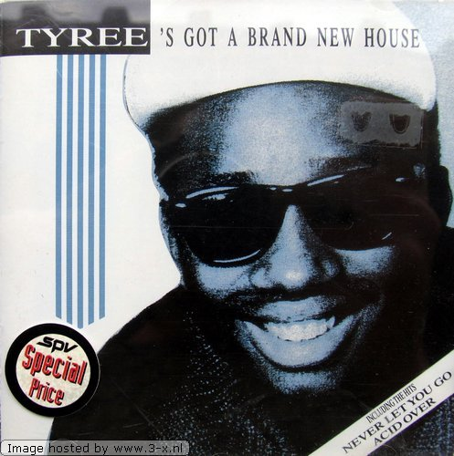 Tyree - Tyress's Got a Brand New House