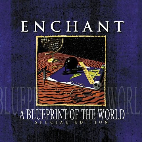 Enchant - A Blueprint Of The World (Special Edition)