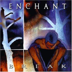 Enchant - Break