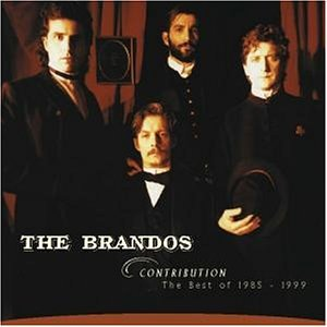 Brandos , The - Contribution - The Best Of 1985 - 1999