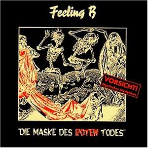 Feeling B - Die Maske des Roten Todes