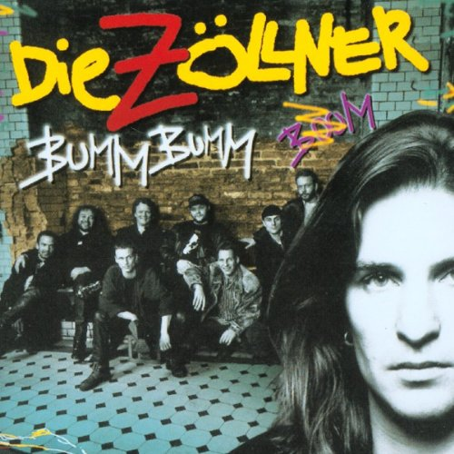 Zöllner , Die - Bumm Bumm