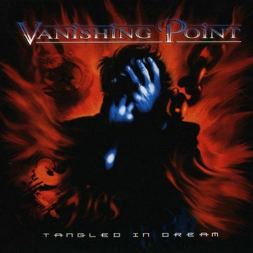 Vanishing Point - Tangled in Dream
