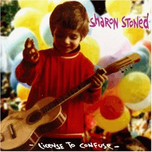 Sharon Stoned - License to confuse
