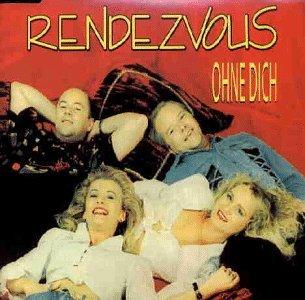 Rendevous - Ohne Dich(Maxi)
