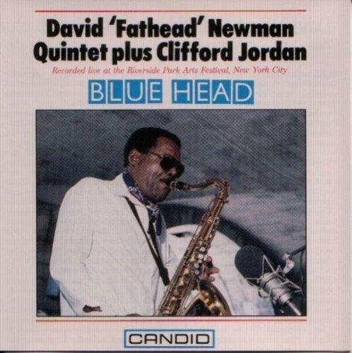 Newman , David 'Fathead' - Blue Head
