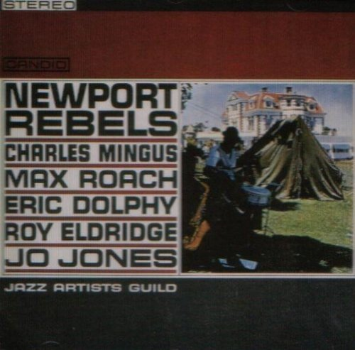 Newport Rebels - Jazz Artists Guild