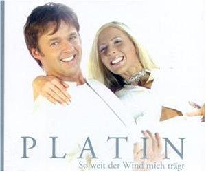 Platin - So weit der Wind mich trägt (Maxi)