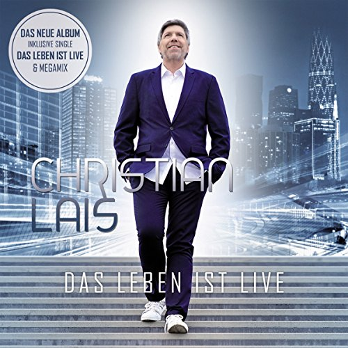 Christian Lais - Das Leben Ist Live