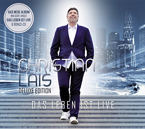 Lais , Christian - Das Leben ist Live (Deluxe Edition)
