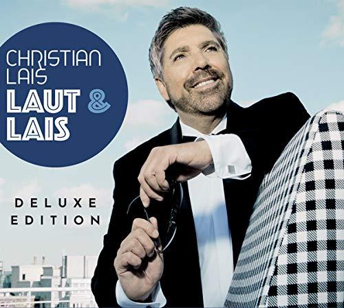 Lais , Christian - Laut & Lais (Deluxe Edition)