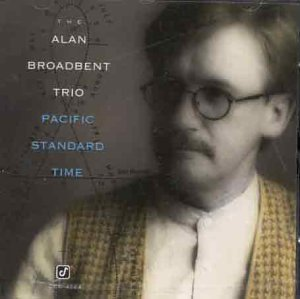 Broadbent , Alan - Pacific Standard Time (UK-Import)