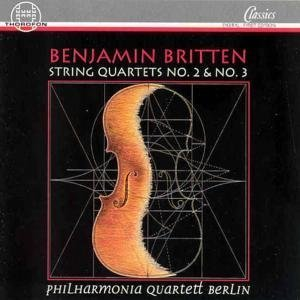 Britten , Benjamin - String Quartets Nos. 2 & 3 (Philharmonia Quartett Berlin)