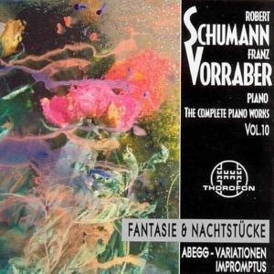 Schumann , Robert - The Complete Piano Works 10 (Franz Vorraber)