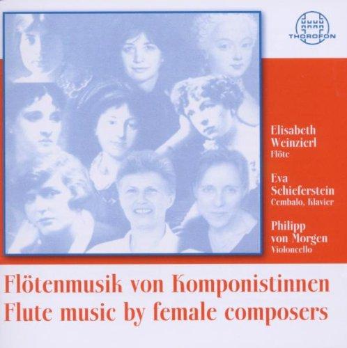 Weinzierl / Schieferstein / von Morgen - Flötenmusik von Komponistinnen