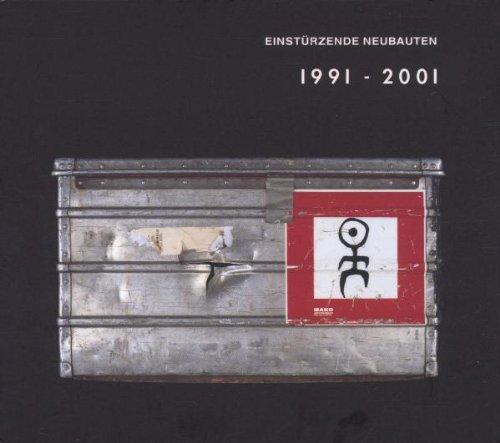 Einstürzende Neubauten - Strategies against Architecture III 1991 - 2001