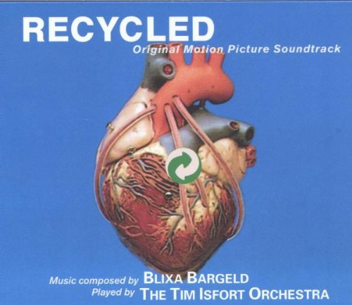 Bargeld , Blixa & Tim Isfort Orchestra , The - Recycled