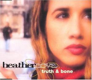 Heather , Nova - Truth and Bone (Maxi)