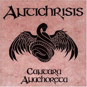 Antichrisis - Cantara Anachoreta