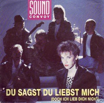 Sound Convoy - Du sagst Du liebst mich (Maxi)