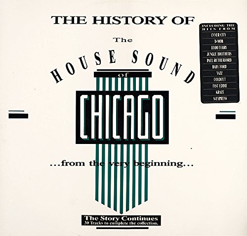 Sampler - The History Of The House Sound Of Chicago