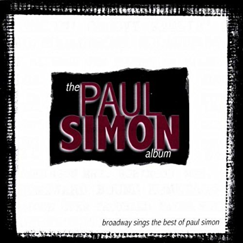 Sampler - The Paul Simon Album - Broadway Sings the Best of Paul Simon