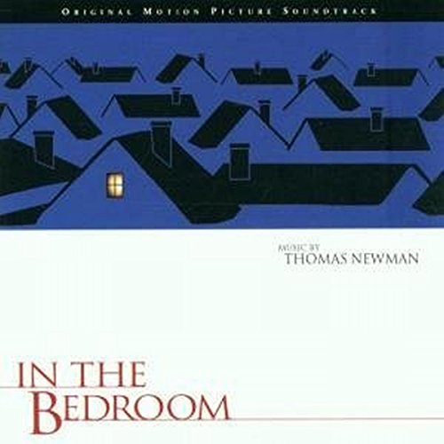Newman , Thomas - In The Bedroom