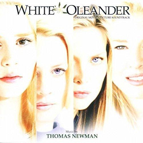 Newman , Thomas - White Oleander (Weisser Oleander)