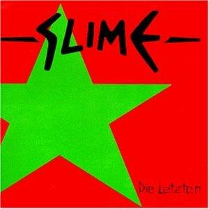Slime - Die Letzten