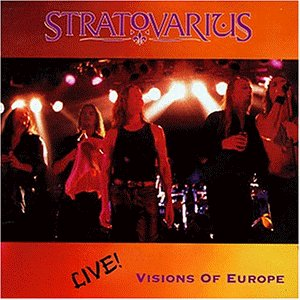 Stratovarius - Visions of Europe - Live!