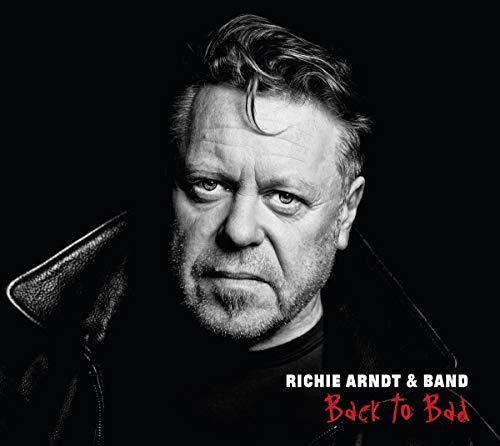 Arndt , Richie - Back to Bad