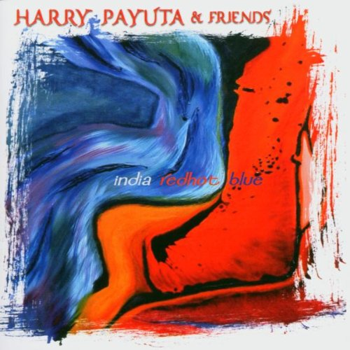 Payuta , Harry & Friends - India Redhot Blue