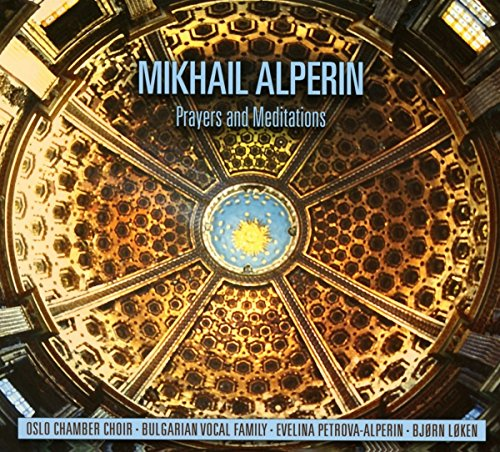 Alperin , Mikhail - Prayers And Meditations (Petrova-Alperin, Loken)