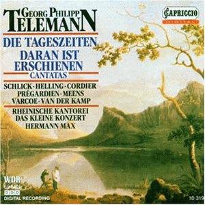 Teleman , Georg Philipp - Die Tageszeiten (  Daran ist erschienen die Liebe Gottes) (Rheinische Kantorei, Max)