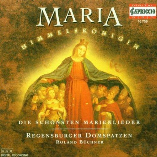Sampler - Maria Himmelskönigin - Die schönsten Marienlieder (Regensburger Domspatzen)