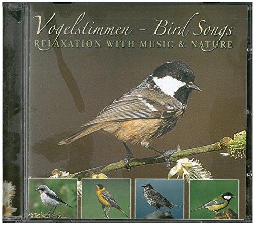 Sampler - Vogelstimmen - Bird Songs: Relaxation With Music & Nature