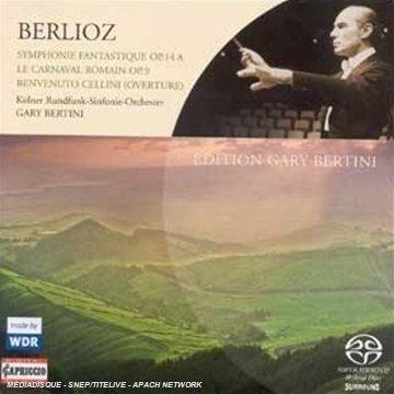 Berlioz , Hector - Symphonie Fantastique, Op. 14 A / Le Carnaval Romain / Benvenuto Cellini (Overture)(Bertini)(SACD)