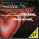 Metro 07 - Free Love / Viens a mois! (Maxi)