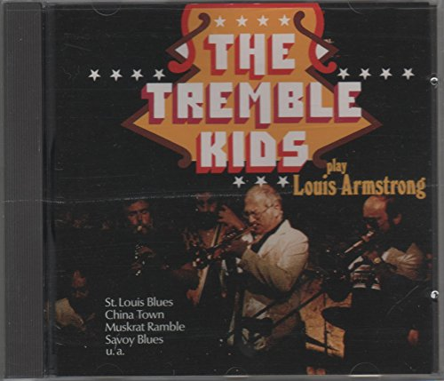 Tremble Kids , The - Play Louis Armstrong
