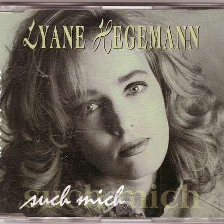 Hegemann , Lyane - Such mich (Maxi)