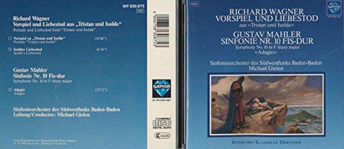 Gielen , Michael & SOSBB - Wagner: Vorspiel und Liebestod aus 'Tristan und Isolde' / Mahler: Sinfonie Nr. 10 Fis-Dur 'Adagio'