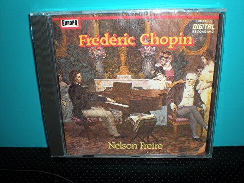 Freire , Nelson - Frederic Chopin