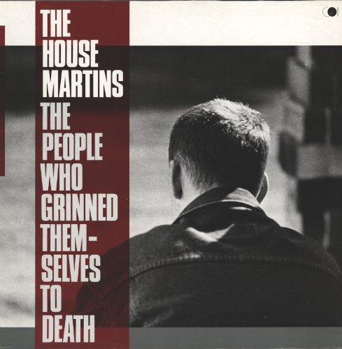 Housemartins , The - The People Who Grinned Themselves To Death (Vinyl)