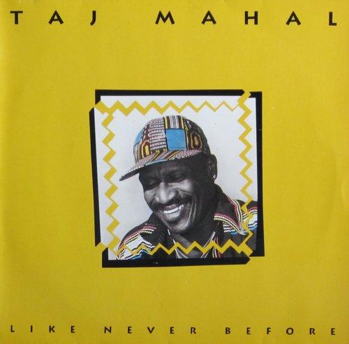 Mahal , Taj - Like Never Before (Vinyl)